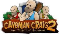 Caveman Craig 2Review
